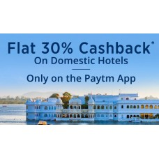 Paytm Offers and Deals Online - Flat 30% Cashback on Domestic Hotel Booking