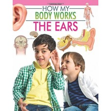Deals, Discounts & Offers on  -  The Ears (How My Body Works) Paperback