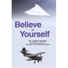 Deals, Discounts & Offers on Books & Media - Believe in Yourself(English, Paperback, Murphy Joseph)