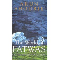 Deals, Discounts & Offers on Books & Media - The World Of Fatwas Or The Shariah In Action