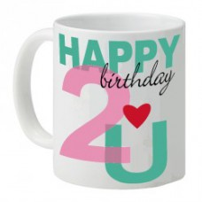 Deals, Discounts & Offers on Home Appliances - Happy Birthday 2 U Personalized Mug