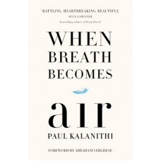 Deals, Discounts & Offers on Books & Media - When Breath Becomes Air (English)