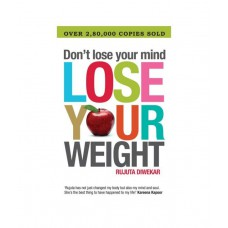 Deals, Discounts & Offers on Books & Media - Dont Lose Your Mind, Lose Your Weight Paperback 2009