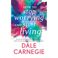Deals, Discounts & Offers on Books & Media - How To Stop Worrying and Start Living at 36% offer
