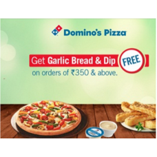 Dominos Pizza Offers and Deals Online - Grab A Free Garlic Bread & Dip On Orders Above Rs. 350