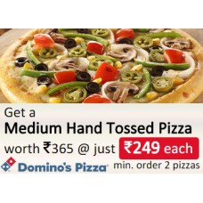 Dominos Pizza Offers and Deals Online - Choose any 2 Medium Hand Tossed Pizzas of Rs. 365 for Rs. 249 each + 4 More Offers